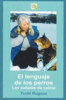 El lenguage de los perros. Las señales de calma